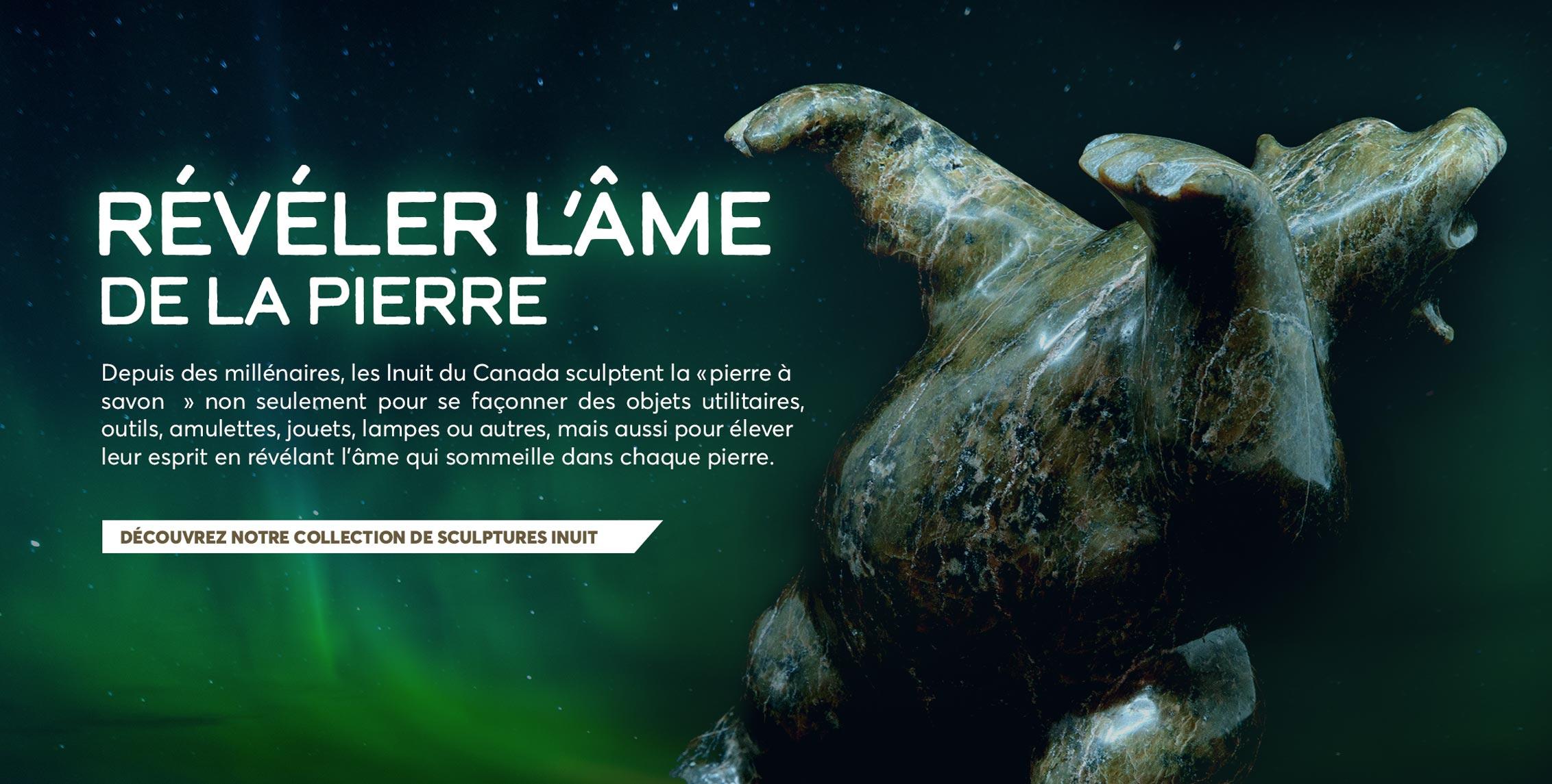 Depuis des millénaires, les Inuits du Canada sculptent la «pierre à savon» non seulement pour se façonner des objets utilitaires, outils, amulettes, jouets, lampes ou autres, mais aussi pour élever leur esprit en révélant l'âme qui sommeille dans c